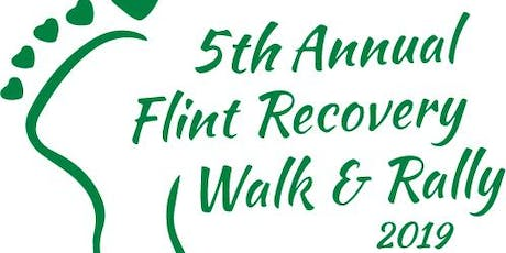 5th Annual Flint Recovery Walk & Rally 2019 tickets