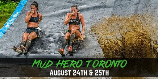 Mud Hero Toronto North - August 24/25, 2019