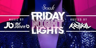 Ladies Free: Le Souk Friday Night Lights