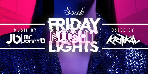 Ladies Free: Le Souk Friday Night Lights