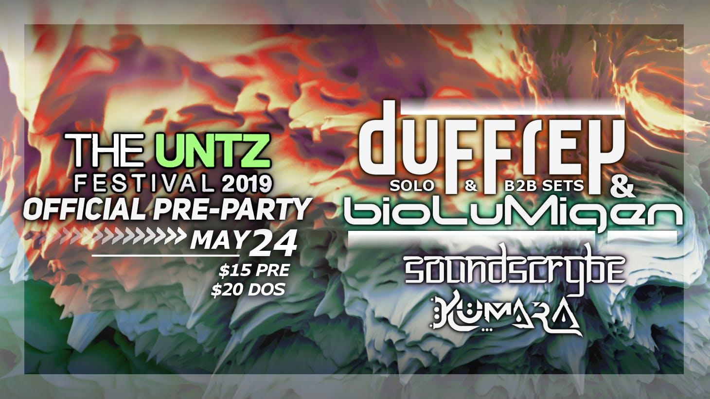 The Untz Festival 2019 Official Pre-Party: Duffrey & bioLuMigen
