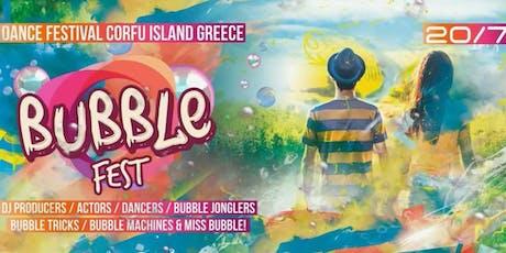 Bubble Fest @ Corfu tickets