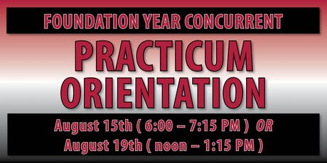 Norman Foundation Year CONCURRENT Practicum Orientation tickets