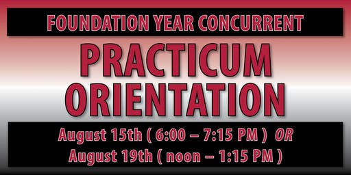 Norman Foundation Year CONCURRENT Practicum Orientation