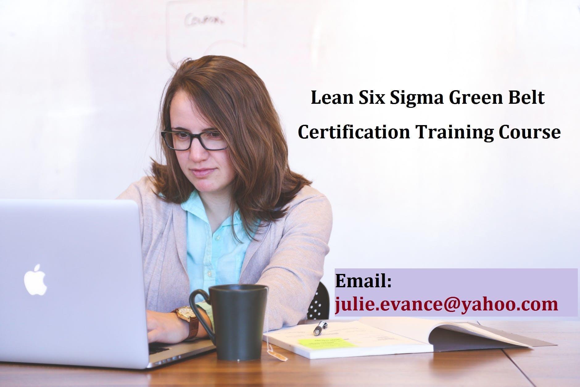 Lean Six Sigma Green Belt (LSSGB) Certification Course in Arcata, CA
