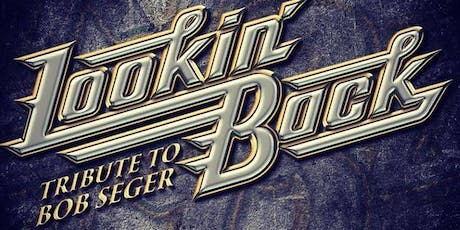 Lookin' Back: A Tribute to Bob Seger @ Castle Brewing Co. tickets