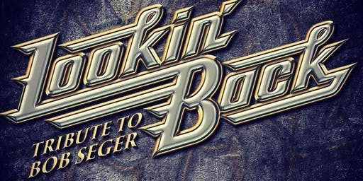 Lookin' Back: A Tribute to Bob Seger @ Castle Brewing Co.