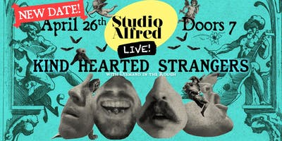 Kind Heart Strangers live at Studio Alfred!
