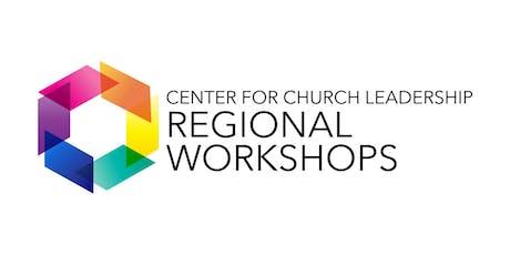 "CCL Regional Workshop- ""Thriving Church Leadership"" tickets"