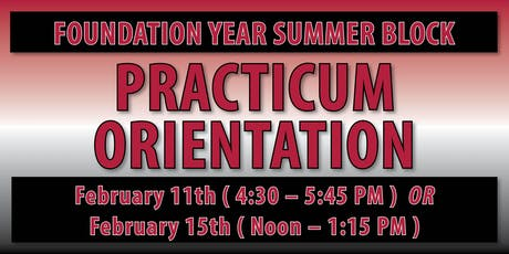 Foundation Year Summer Block Practicum Orientation tickets