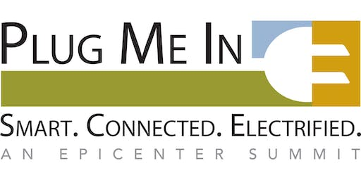 Plug Me In: Smart. Connected. Electrified.
