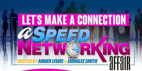 Let's Make A Connection: A Speed Networking Affair  tickets