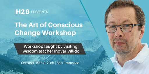 The Art of Conscious Change Workshop with Ingvar Villido