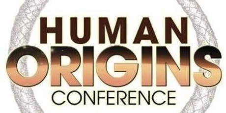 HUMAN ORIGINS CONFERENCE 2020  #HOC2020 A not for profit event@ tickets
