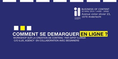 #1 BUSINESS OF CONTENT : COMMENT SE DEMARQUER EN LIGNE ?