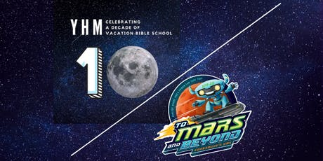 Vacation Bible School 2019 - To Mars & Beyond tickets