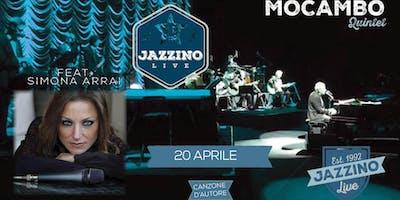 Mocambo Quintet Feat Simona Arrai - Live at Jazzino