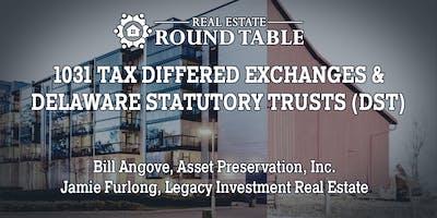 1031 Tax Deferred Exchanges & Delaware Statutory Trusts (DST)