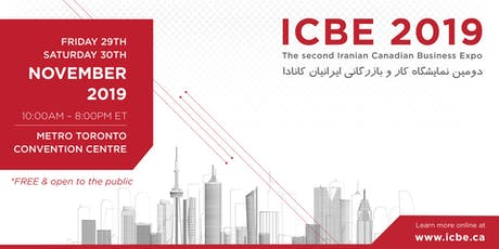 The Second Iranian Canadian Business Expo (ICBE 2019) tickets