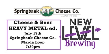 Cheese and Beer - Springbank Cheese & New Level Br tickets