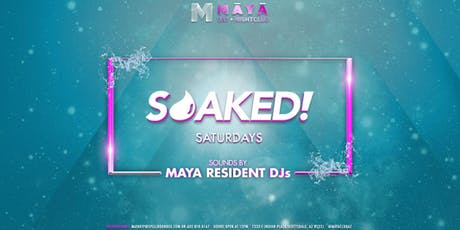 SOAKED! SATURDAYS tickets
