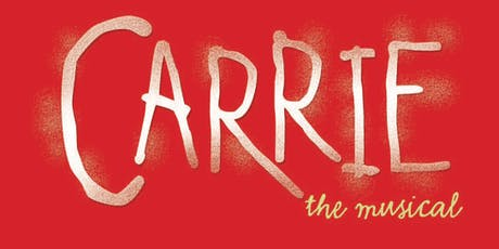 Carrie the Musical  tickets