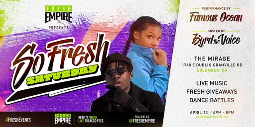 So Fresh Saturday Ft Famous Ocean Hosted By ByrdTheVoice