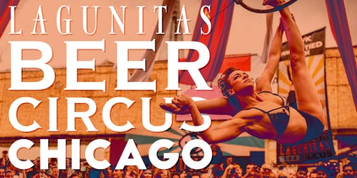 The Lagunitas Beer Circus: Chicago
