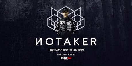 NOTAKER - Houston tickets