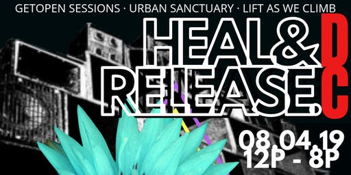HEAL & RELEASE DC 2019 at Marvin Gaye Park