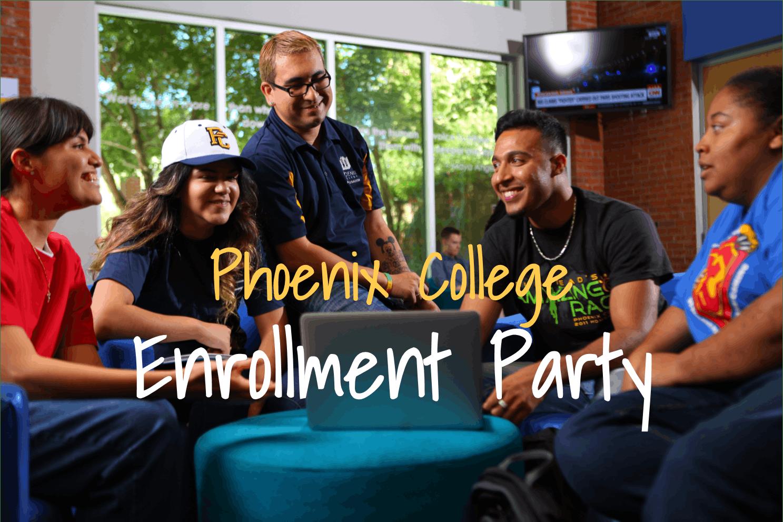 Phoenix College Enrollment Party 4/23