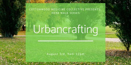 Urbancrafting: An Herb Walk in a Park tickets