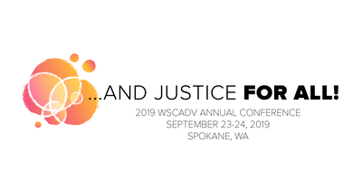 2019 WSCADV Conference: ...And Justice For All!