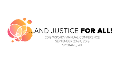 2019 WSCADV Conference: ...And Justice For All! tickets