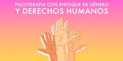 Diplomado: Psicoterapia con Enfoque en Género y Derechos Humanos