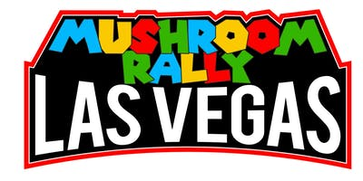 Mushroom Rally: Las Vegas 'FINALS WEEKEND'