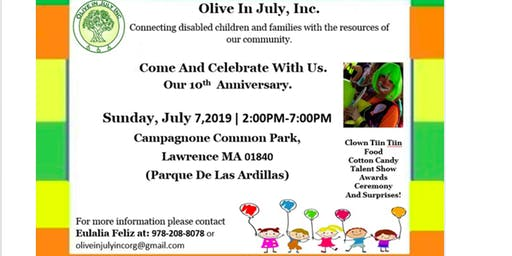OLIVE IN JULY,INC.10th ANNIVERSARY!