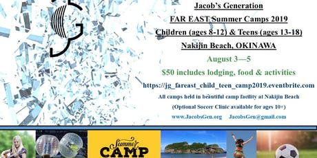 Jacob's Generation  Far East Summer Children and Teen Camp 2019 tickets