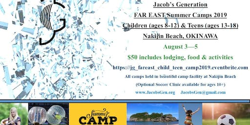 Jacob's Generation  Far East Summer Children and Teen Camp 2019