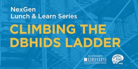 NextGen Lunch and Learn Series: Climbing the DBHIDS Ladder tickets