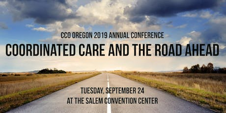 2019 Annual Conference: Coordinated Care and the Road Ahead tickets