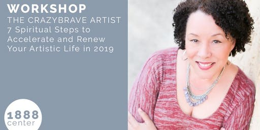 WORKSHOP: The Crazybrave Artist - 7 Spiritual Steps to Accelerate and Renew Your Artistic Life in 2019