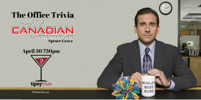 The Office Trivia - April 30th 730pm Canadian Brewhouse Spruce Grove
