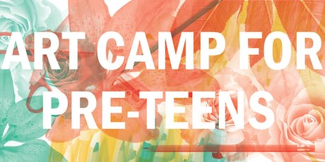 Art Camp for Pre-Teens (ages 11+) tickets