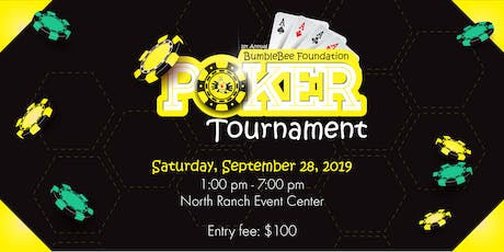 1st Annual BumbleBee Foundation Poker Tournament tickets