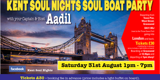 Kent Soul Nights Gravesend - London Soul Boat Party