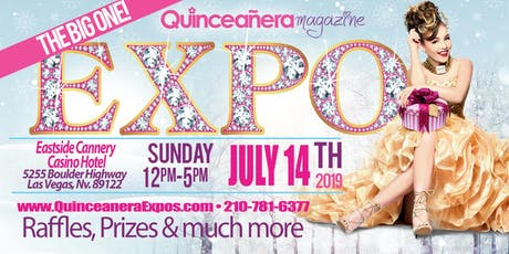 Las Vegas Quinceanera Expo July 14th, 2019 at the Eastside Cannery Casino tickets