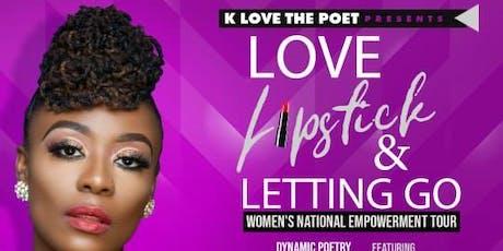 Love, Lipstick & Letting Go   Little Rock 7.26 tickets