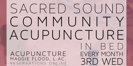 Sacred Sound Community Acupuncture tickets
