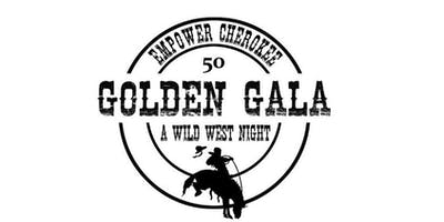 Empower Cherokee Golden Gala- A Wild West Night